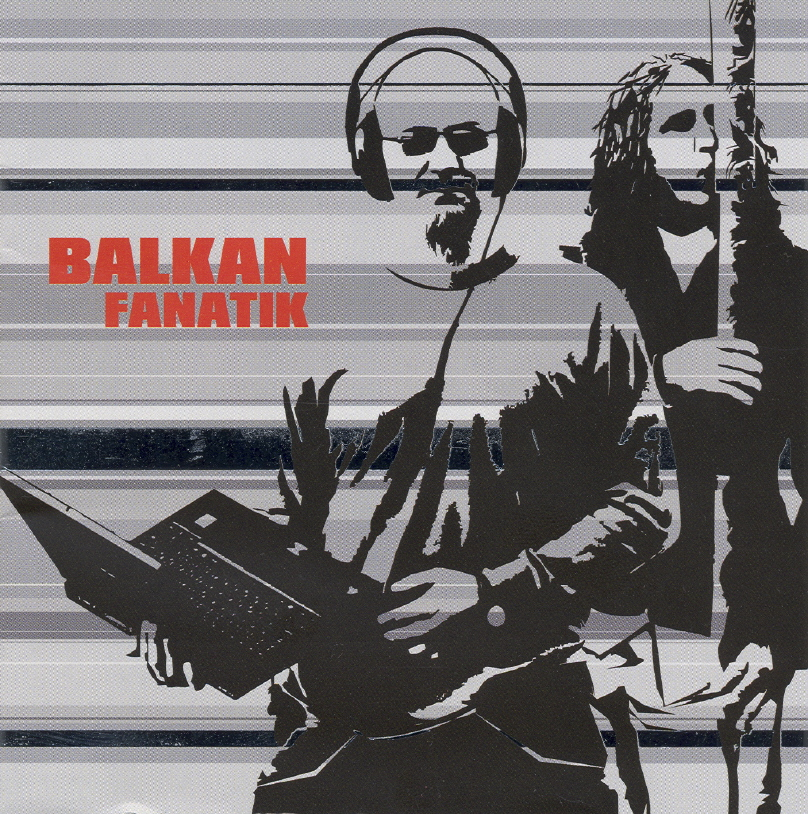 Balkan Fanatik Balkán Fanatik 2004