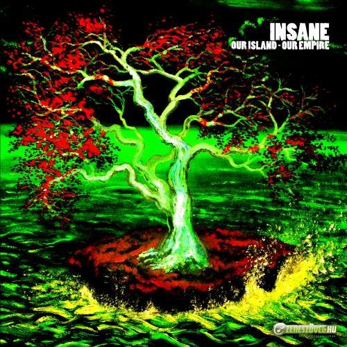 Insane Our Island - Our Empire