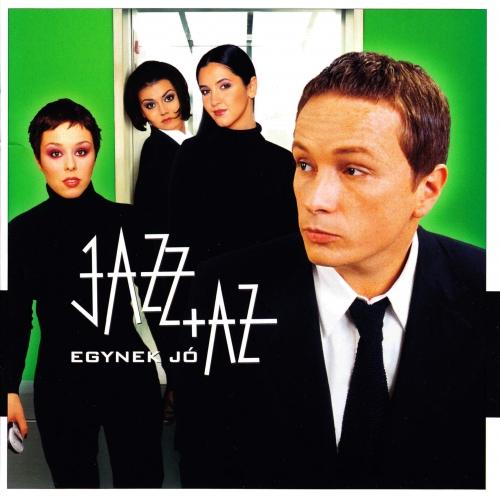 Jazz+Az Egynek jó