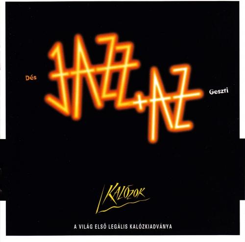 Jazz+Az Kalózok (filmzene)