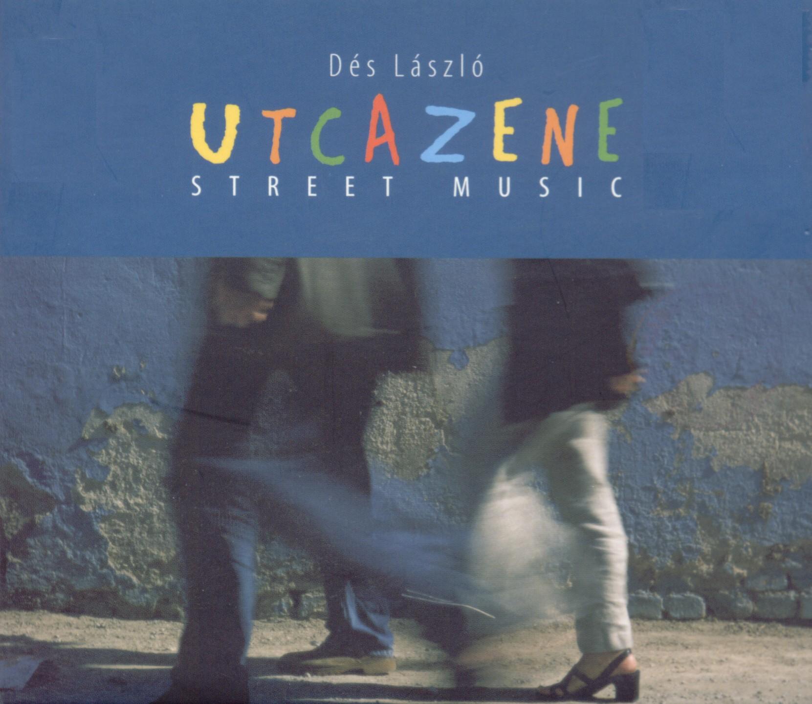 Dés László Dés László - Utcazene