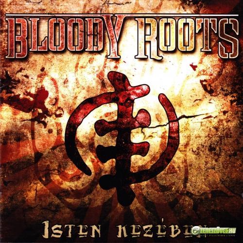 Bloody Roots Isten Kezében