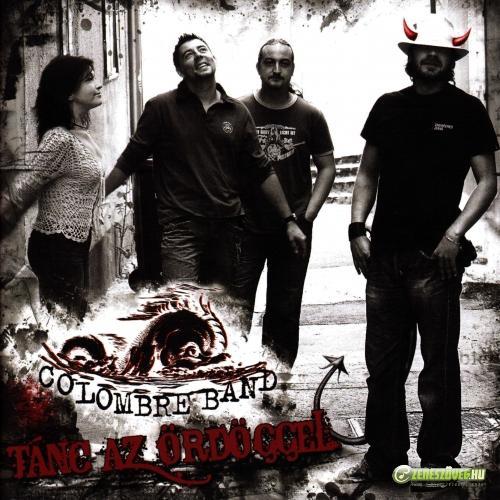 Colombre Band Tánc az ördöggel