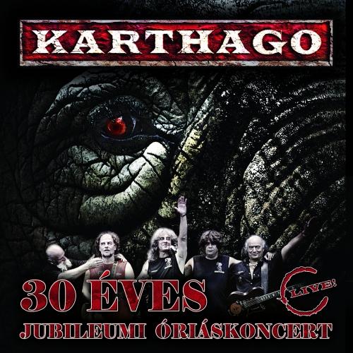 Karthago 30 éves jubileumi óriáskoncert CD1