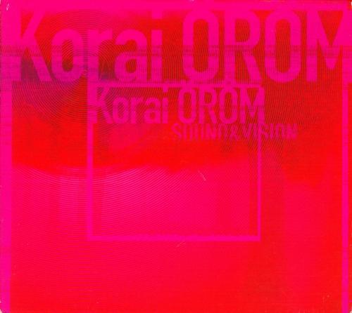 Korai Öröm Sound & Vision 2000