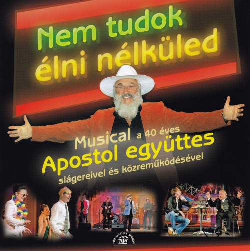 Apostol Nem tudok élni nélküled - musical / part1