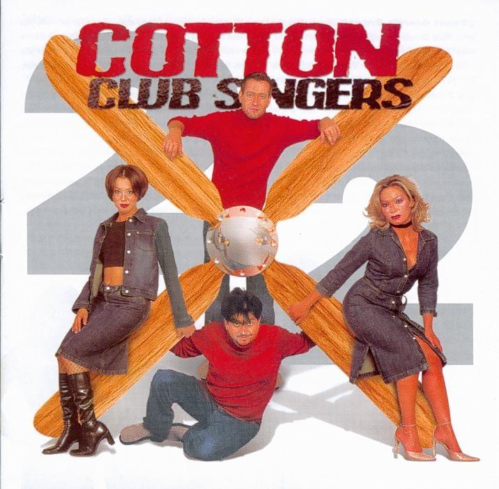 Cotton Club Singers 2x2