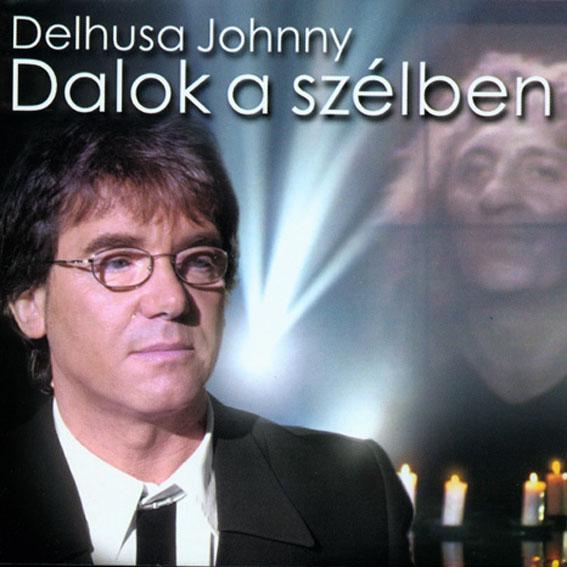 Delhusa Gjon Dalok a szélben