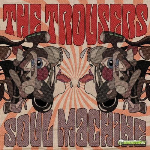 The Trousers Soul Machine