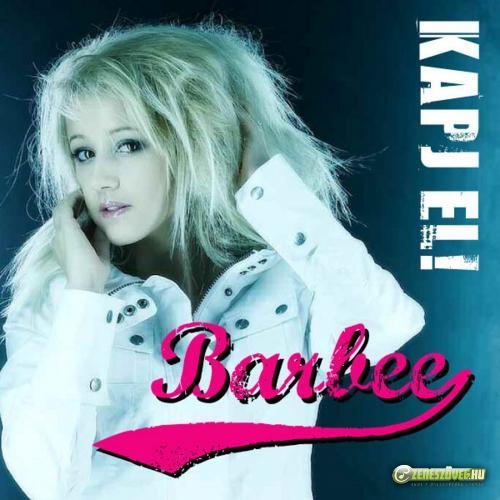 Barbee (Bata Adrienn) Kapj El!