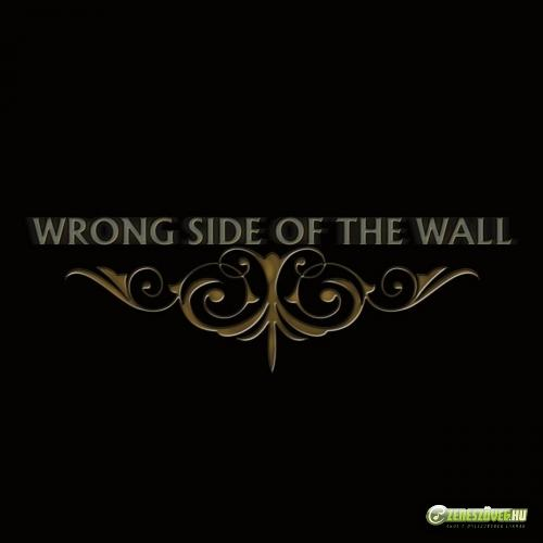 Wrong Side Wrong Side of the Wall