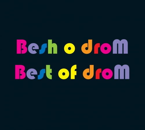 Besh o droM Best of droM