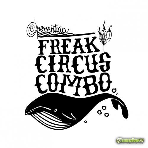 Óperentzia Freak Circus Combo