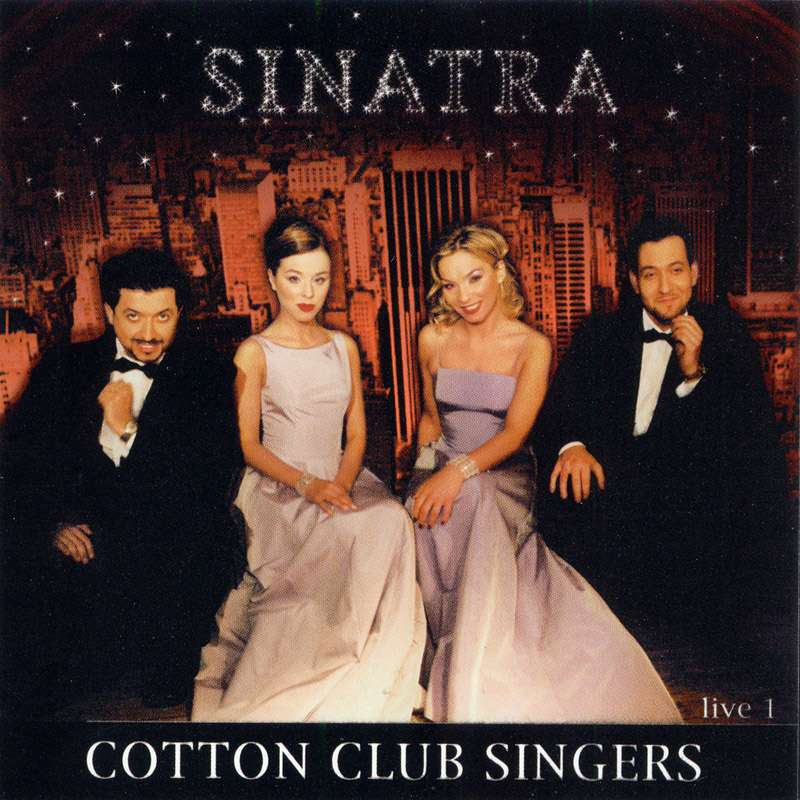 Cotton Club Singers Sinatra Live 1