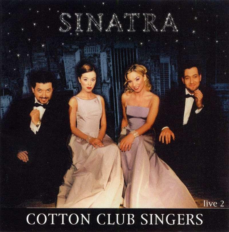 Cotton Club Singers Sinatra Live 2