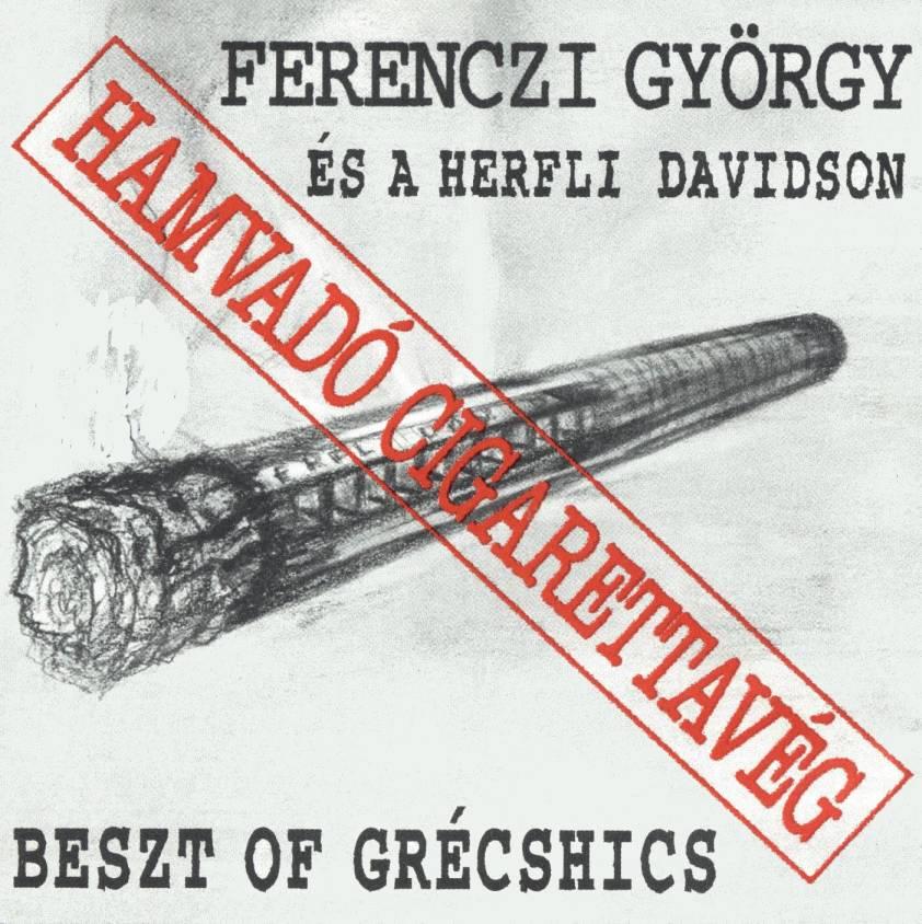 Ferenczi György és a Herfli Davidson Hamvadó cigerettavég
