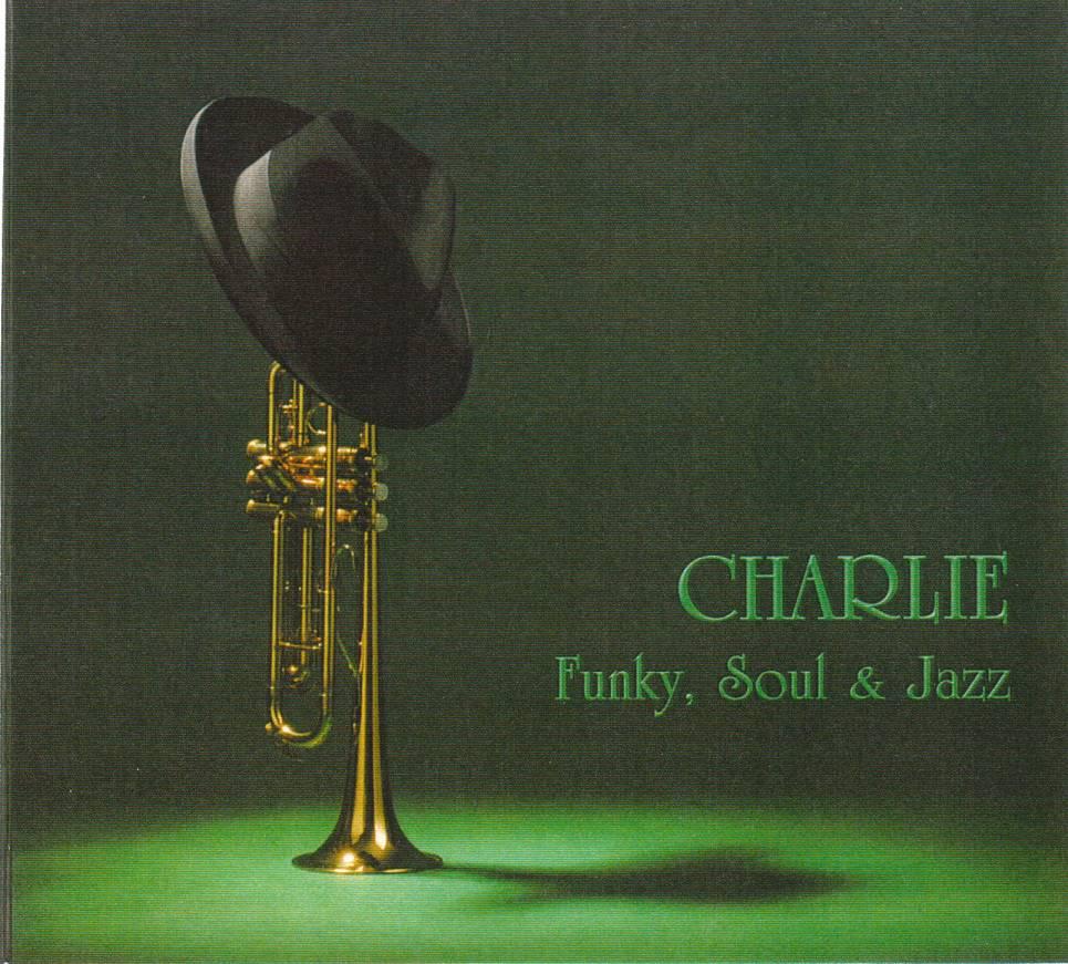 Charlie Funky, Soul & Jazz