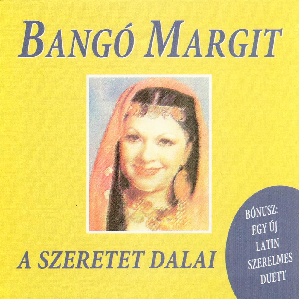 Bangó Margit A Szeretet dalai
