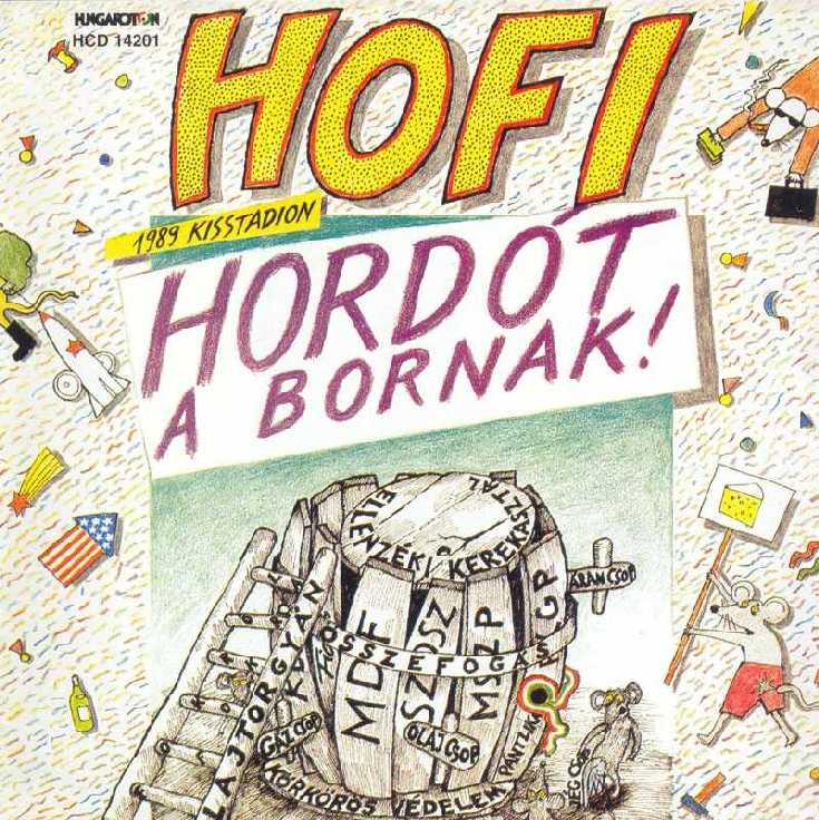 Hofi Géza Hordót a bornak!