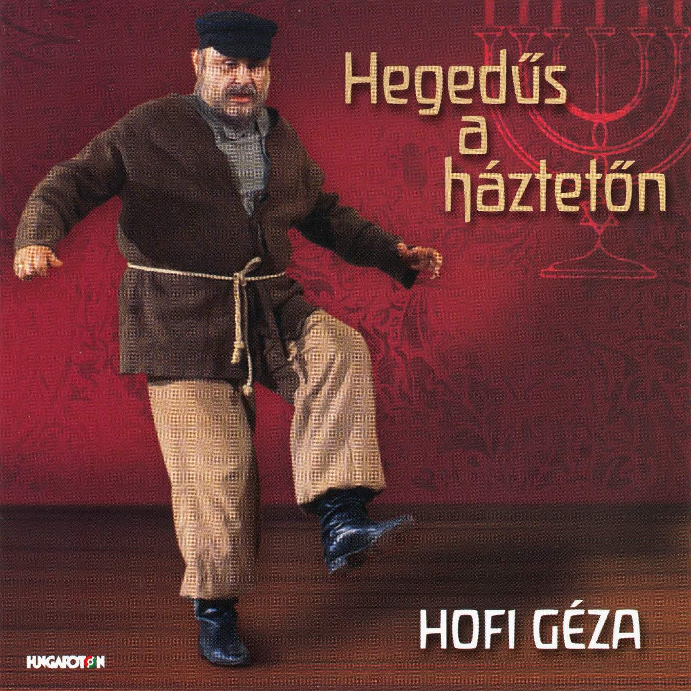 Hofi Géza Hegedűs a háztetőn