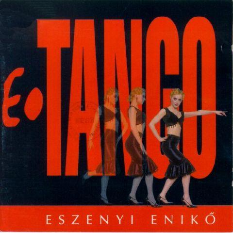 Eszenyi Enikő E-tango