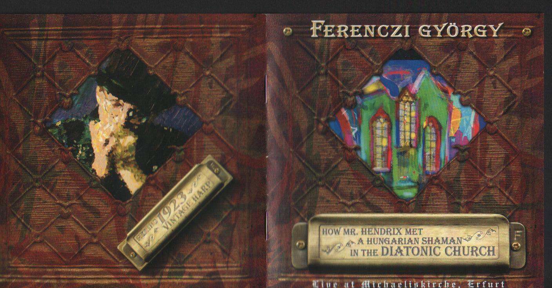 Ferenczi György és a Herfli Davidson How Mr. Hendrix Met A Hungarian Shaman