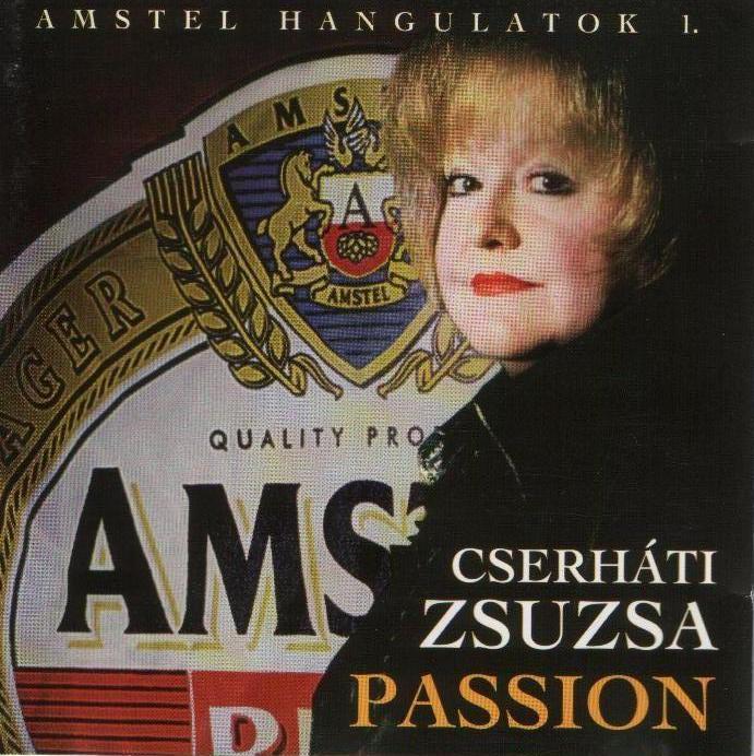 Cserháti Zsuzsa Passion