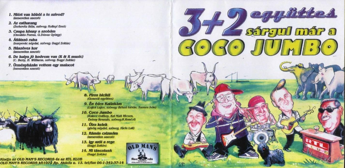 3+2 együttes Sárgul már a Coco Jumbo