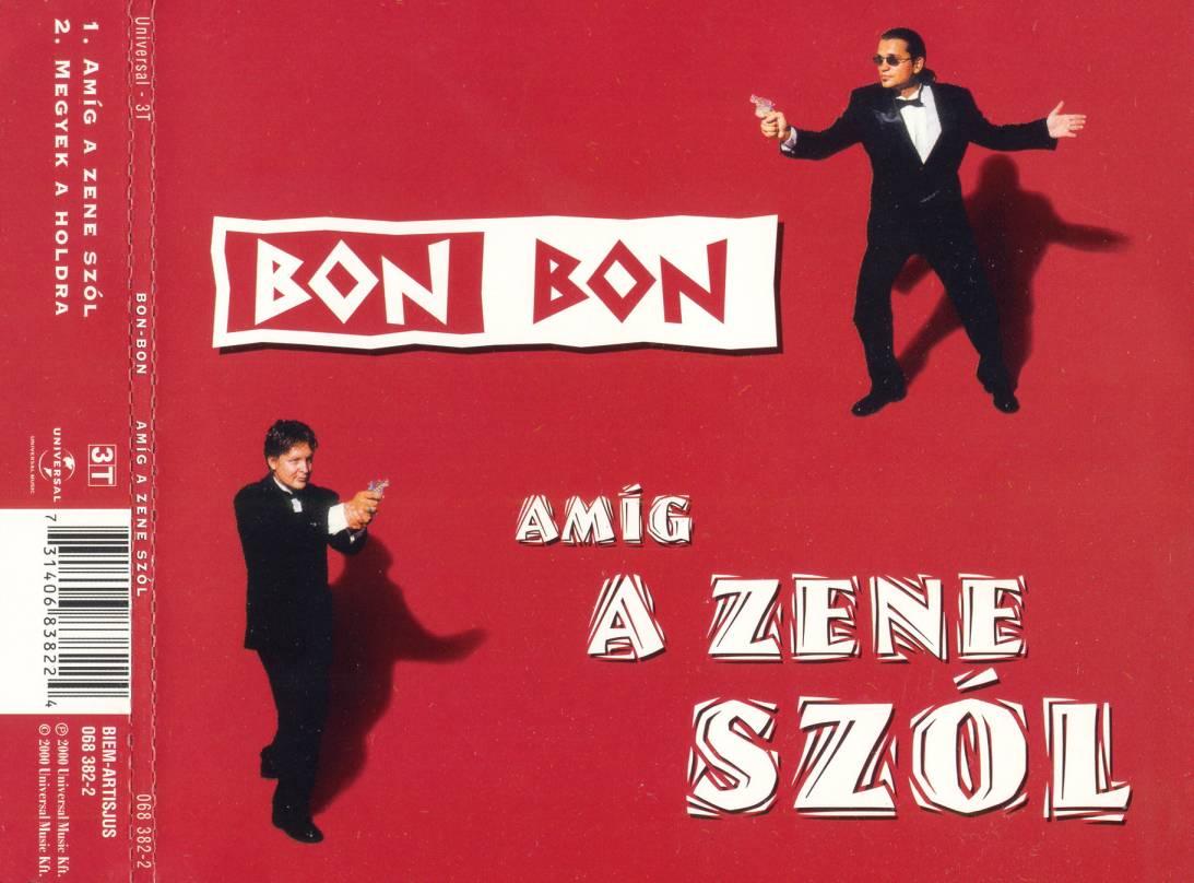 Bon Bon Amíg a zene szól (single)