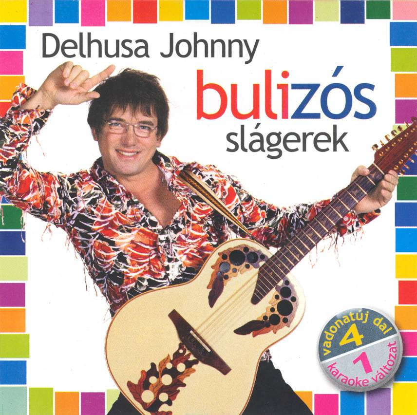 Delhusa Gjon  Bulizós slágerek