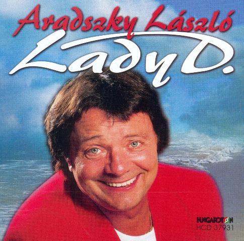 Aradszky László Lady D.