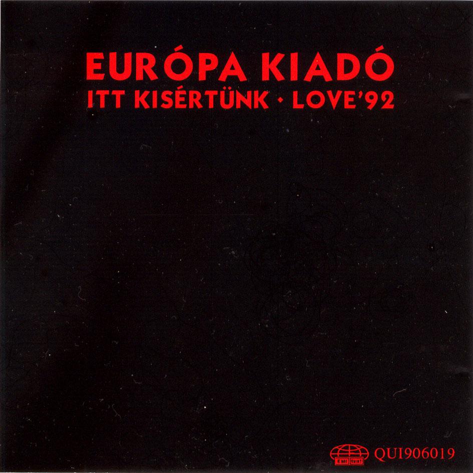 Európa Kiadó Itt kisértünk - Love 92