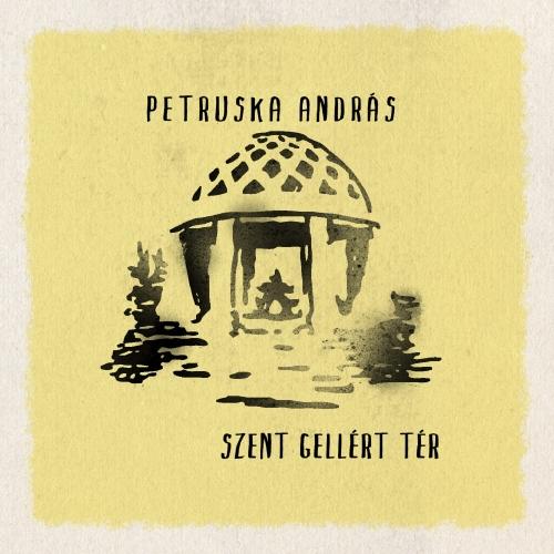Petruska András Szent Gellért Tér (EP)