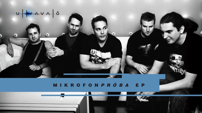 ULTRAVALÓ Mikrofonpróba EP (2014)