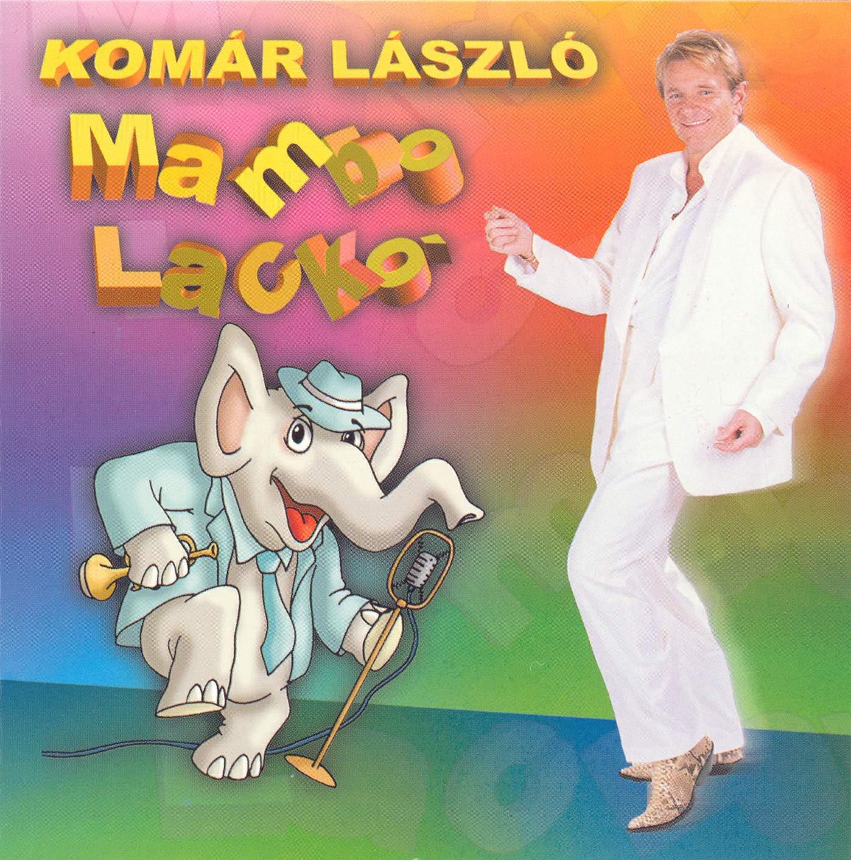Komár László Mambo Lackó