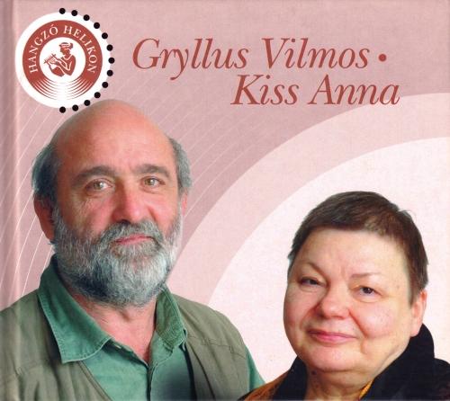 Gryllus Vilmos Gryllus Vilmos - Kiss Anna