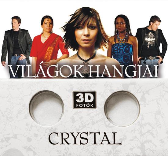 Crystal Világok hangjai