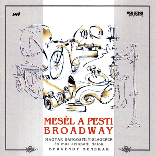 Bergendy - Koncert, Tánc, Jazz és Szalon Zenekar Mesél a Pesti Broadway