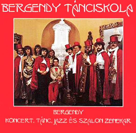 Bergendy - Koncert, Tánc, Jazz és Szalon Zenekar Bergendy Tánciskola