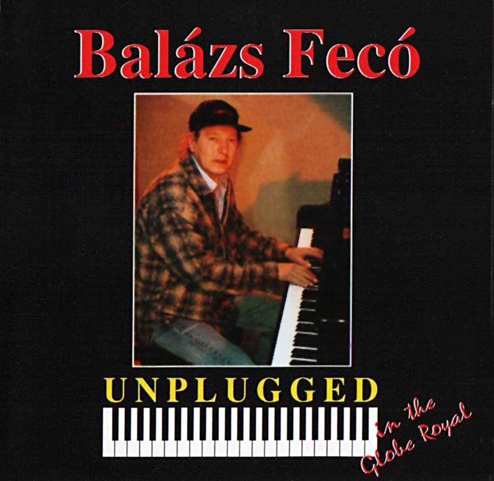 Balázs Fecó Unplugged In The Globe Royal Slim