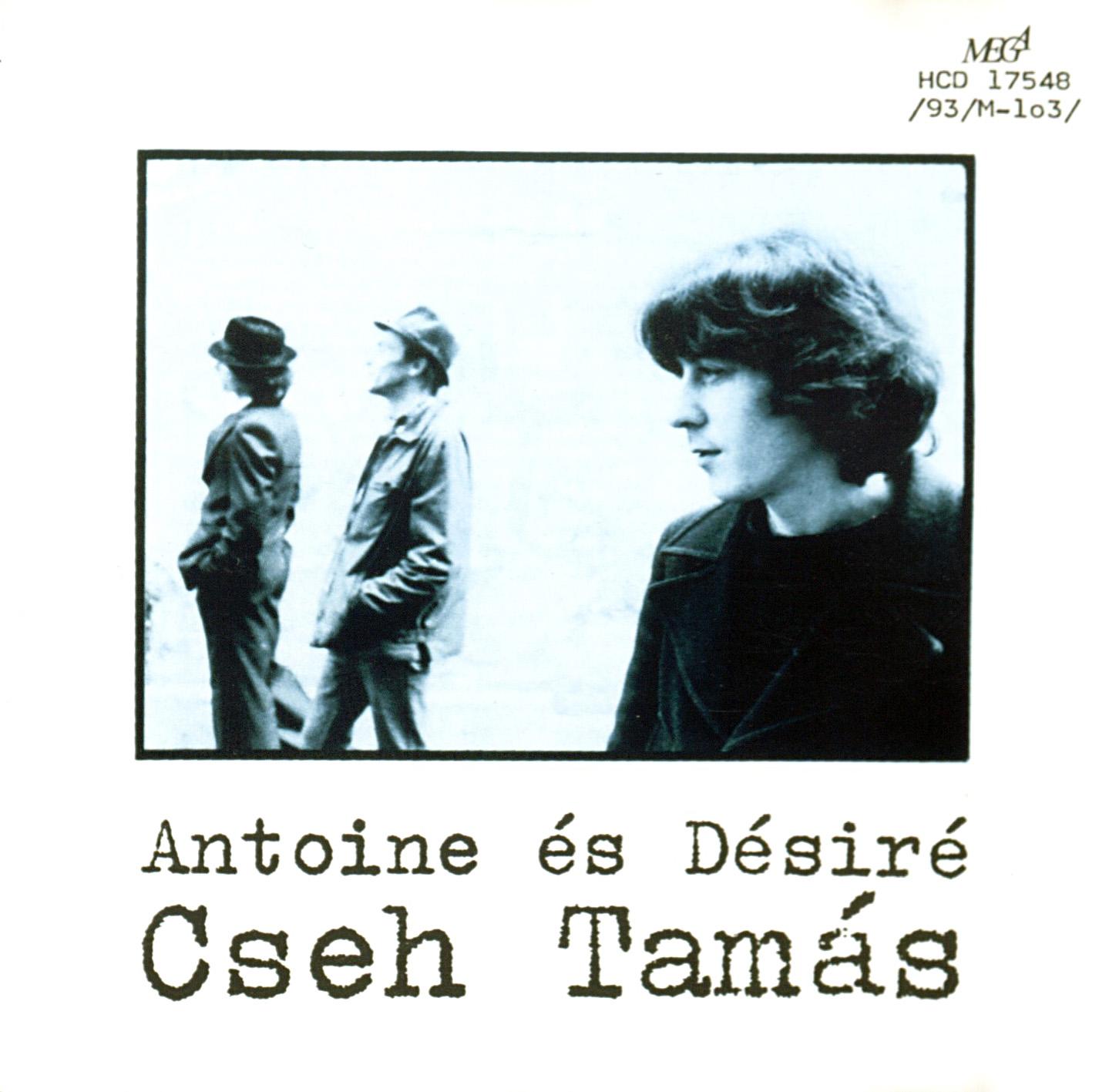 Cseh Tamás Antoine és Désiré
