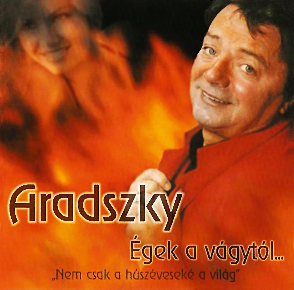 Aradszky László Égek a vágytól