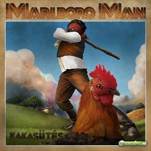 Marlboro Man zenekar Kakasütés