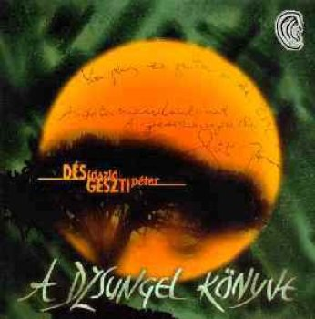 Musicalek Dés - Geszti - A dzsungel könyve