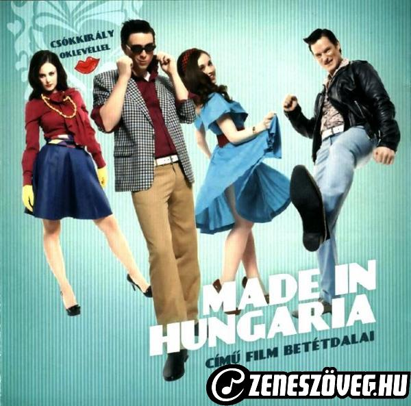 Made In Hungária(Musical) Made in Hungaria