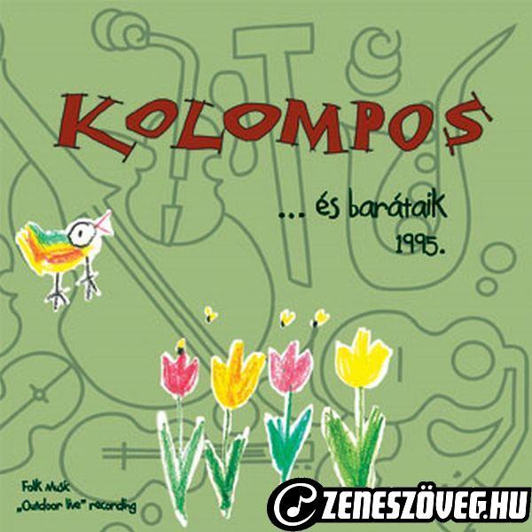 Kolompos Együttes Kolompos...és barátaik 1995.