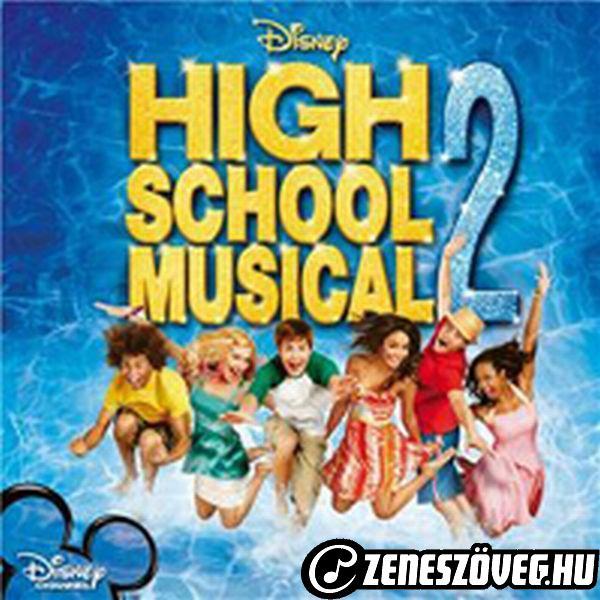 High School Musical 2 High School Musical 2 - Magyar Változat