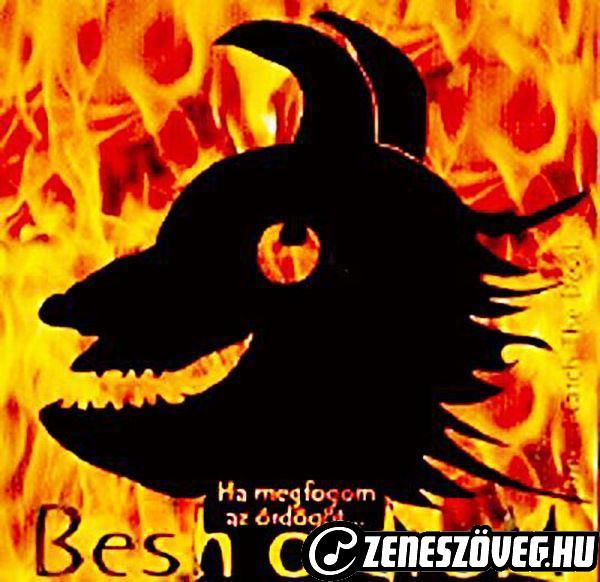 Besh o droM Ha megfogom az ördögöt...