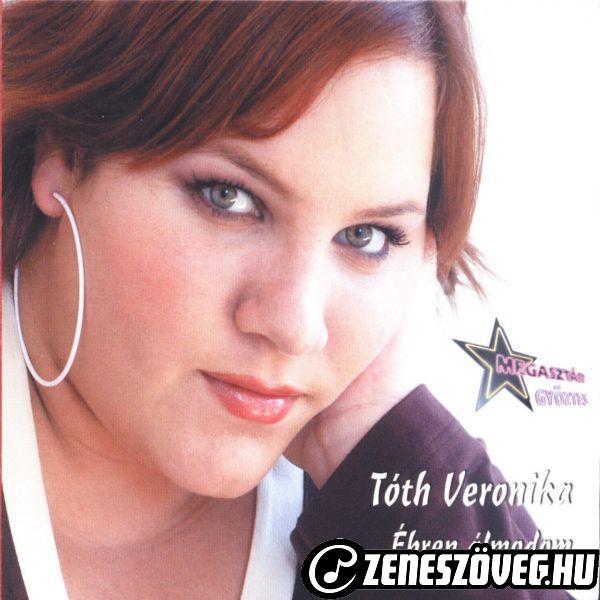 Tóth Vera Ébren álmodom