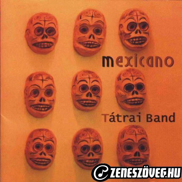 Tátrai Band Mexicano